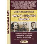 Ghid de pregatire. Bacalaureat la Limba si Literatura Romana, 2009 (cu enunturile publicate pe 27.02.2009)