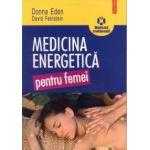 Medicina energetică pentru femei