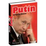 Putin şi noua Rusie