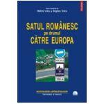 Satul romanesc pe drumul catre Europa Contine DVD