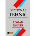 Dictionar Tehnic roman - englez