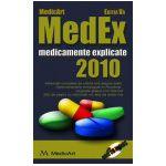 MedEx 2010 - Medicamente Explicate + CD  ( Editia a V-a)