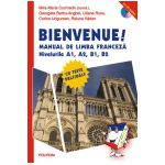 Bienvenue! Manual de limba franceza, nivelurile A1, A2, B1, B2