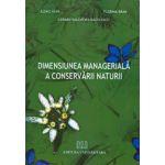 Dimensiunea managerială a conservării naturii