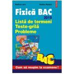 Fizica BAC. Lista de termeni. Teste-grila. Probleme. 2010