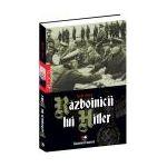 Razboinicii lui Hitler