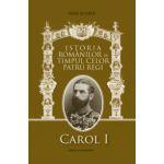 Regii Romaniei. Vol. I - Carol I, vol. II - Ferdinand, vol. III - Carol II, vol. IV - Mihai