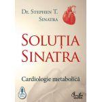Soluţia Sinatra - Cardiologie metabolică