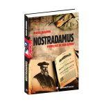 Nostradamus. Profeţiile de bun augur