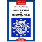 Uniunea Europeana si administratia publica