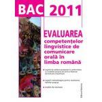 BACALAUREAT 2011 - Evaluarea competentelor lingvistice de comunicare orala in limba romana