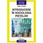 Introducere in sociologia pietelor