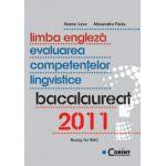 LIMBA ENGLEZA - Evaluarea competentelor lingvistice - BACALAUREAT 2011