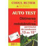 Auto Test 2011. Obtinerea si redobandirea permisului de conducere (13 din 15)
