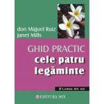 Cele patru legaminte - Ghid practic