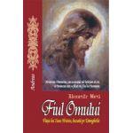 Fiul omului - Viata lui Iisus Hristos, bazata pe Evanghelie