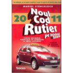 Noul cod rutier pe intelesul tuturor pentru obtinerea permisului de conducere la orice categorie - 2011