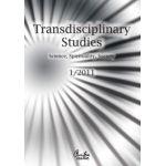 Transdisciplinary Studies No. 1/ 2011 - Science, Spirituality, Society