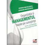 Organizatia si Managementul Bazate pe Cunostinte. Teorie, metodologie, studii de caz si baterii de teste