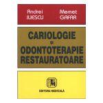 Cariologie si odontoterapie restauratoare