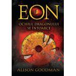 EON Ochiul dragonului se întoarce