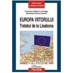Europa viitorului. Tratatul de la Lisabona