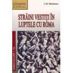 Straini vestiti in luptele cu Roma.Portrete istorice