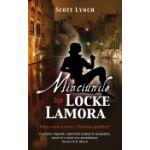 Minciunile lui Locke Lamora - seria Ticalosul Gentilom