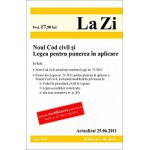 Noul Cod civil si Legea pentru punerea in aplicare.  Actualizat la 25.06.2011