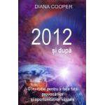 2012 şi După.O invitaţie pentru a face faţă provocărilor şi oportunităţilor viitoare