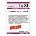 Legislatia achizitiilor publice. Actualizata la 01.07.2011. Editia a 6-a