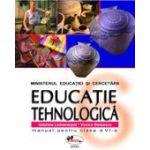 Educatie tehnologica. Manual pentru clasa a VI-a