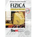 FIZICA. MANUAL PENTRU CLASA A X-A