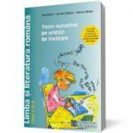 Limba şi literatura română pentru clasa a IV-a. Teste sumative pe unităţi de învăţare