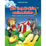 In imparatia animalelor – Alfabetul ghidus in povestiri si jocuri. Clasa I