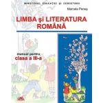 LIMBA SI LITERATURA ROMANA clasa a III-a