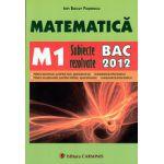 Matematica M1 subiecte rezolvate  BAC 2012