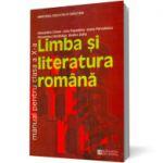 Limba şi literatura română. Manual pentru clasa a X-a