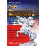 Teste de limba franceza - gramatica, vocabular - liceu, bacalaureat, admitere