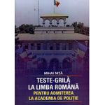 Teste Grila La Limba Romana Pentru Admiterea La Academia De Politie