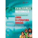 LIMBA SI LITERATURA ROMANA. EVALUAREA NATIONALA 2012. NOTIUNI TEORETICE SI 50 DE TESTE REZOLVATE. CLASA A VIII-A