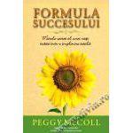 Formula succesului Marele secret al unei vieti traite intr-o implinire totala