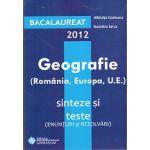 Bac  2012  Geografie  Sinteze si Teste