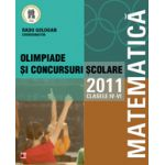 MATEMATICA. OLIMPIADE SI CONCURSURI SCOLARE 2011. CLASELE IV-VI