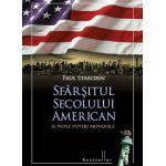 Sfârșitul secolului american și noile puteri mondiale