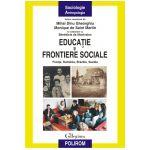 Educatie si frontiere sociale: Franta, Romania, Brazilia, Suedia