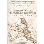 Evreii din Vrancea in timpul holocaustului - Documente