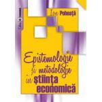 Epistemologie și metodologie în știința economică