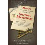 Manual de punere în practică a principiilor din Sistemul Maestrului