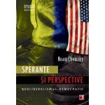 SPERANTE SI PERSPECTIVE. NEOLIBERALISM VS. DEMOCRATIE
